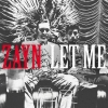 Nieuwe Single Zayn : Let me !