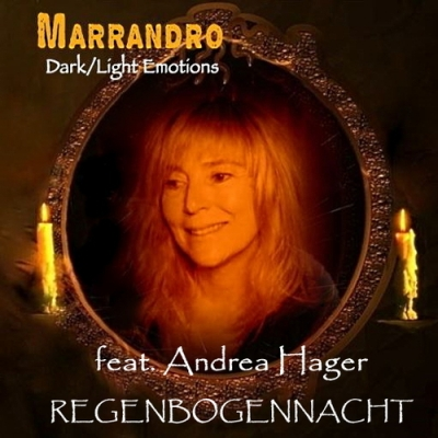 Nieuwe Single Marrandro & Andrea Hager : Regenbogennacht !