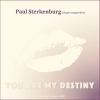 Nieuwe Single Paul Sterkenburg : You Are My Destiny !