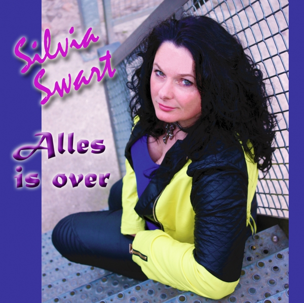 Silvia Swart - Alles Is Over