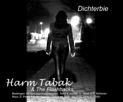 Nieuwe Single Harm Tabak En The Flashbacks : Dichterbie !