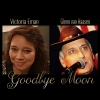 Nieuwe Single Victoria Eman En Glenn van Haasen : Goodbye Moon !