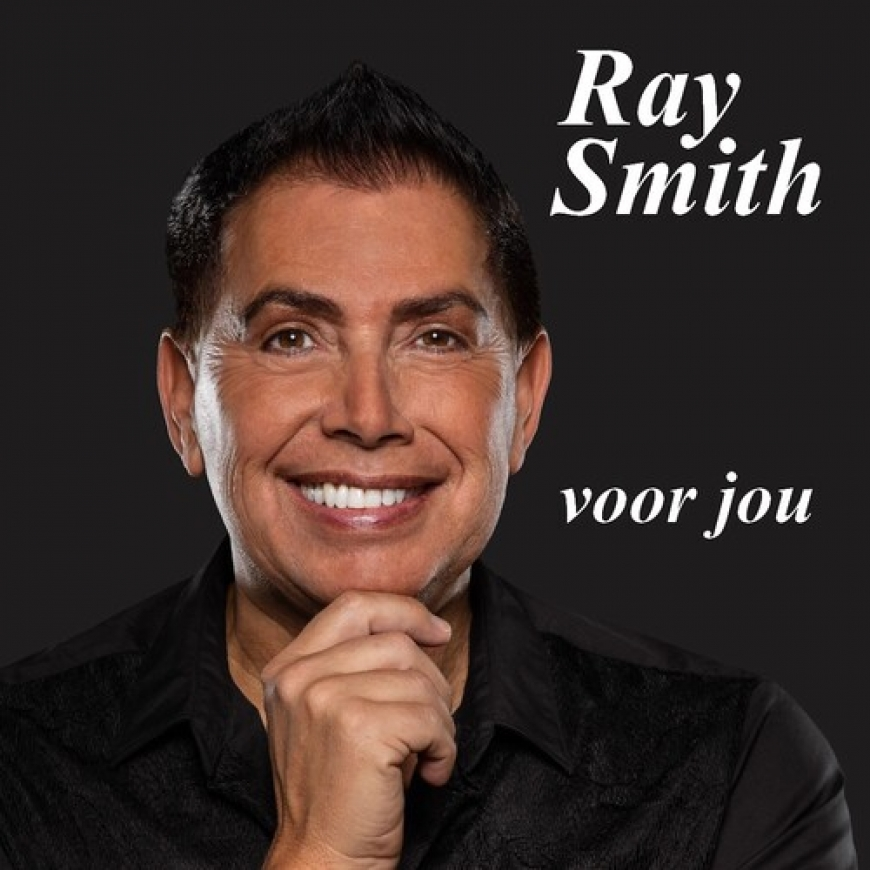 Nieuwe Single Ray Smith : Voor Jou !