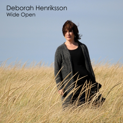 Nieuwe Single Deborah Henriksson : Wide Open !