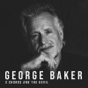 Nieuw Album George Baker - 3 Chords And The Devil !