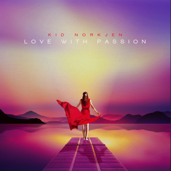 Nieuwe Single Kid Norkjen : Love With Passion !