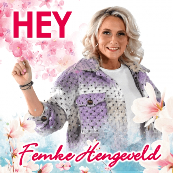 Single Femke Hengeveld : Hey !